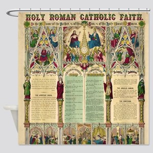 Holy Roman Catholic Faith Shower Curtain