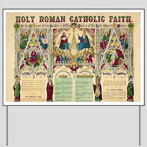 Holy Roman Catholic Faith Yard Sign