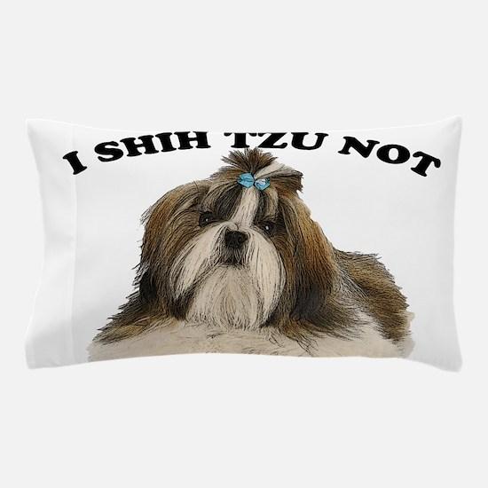 I shit you not Shih Tzu Pun Pillow Case