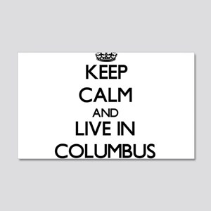 Keep Calm and live in Columbus Wall Decal