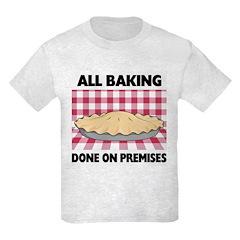 Baking Done On Premises T-Shirt