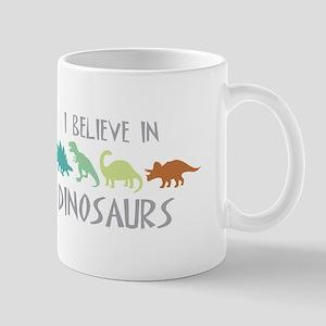 I Believe In DINOSAURS Mugs