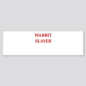 wabbit slayer Bumper Sticker