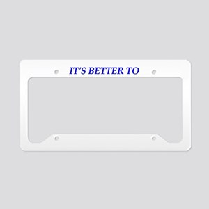 loved and lost License Plate Holder