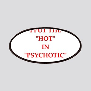 psychotic Patches