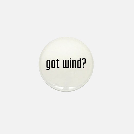 Got Wind? Mini Button