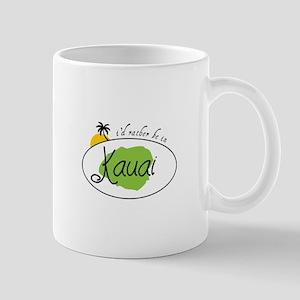 I'd rather be in Kauai Mugs