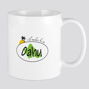 I'd rather be in Oahu Mugs
