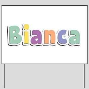 Bianca Spring14 Yard Sign
