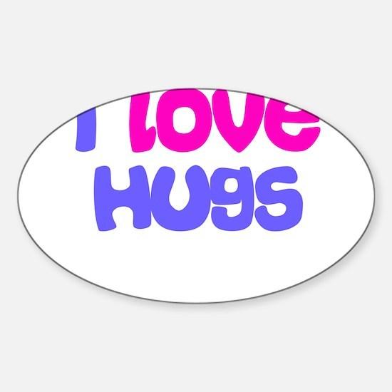I LOVE HUGS Oval Decal