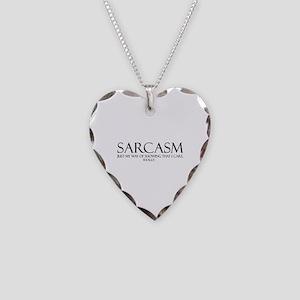 Sarcasm Necklace Heart Charm