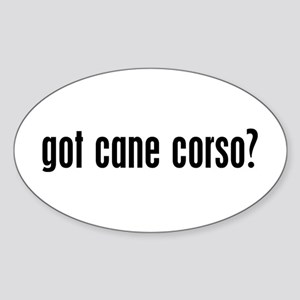 Got Cane Corso? Oval Sticker