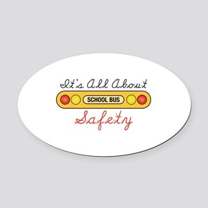 Its All About Safety Oval Car Magnet