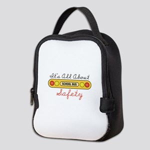 Its All About Safety Neoprene Lunch Bag