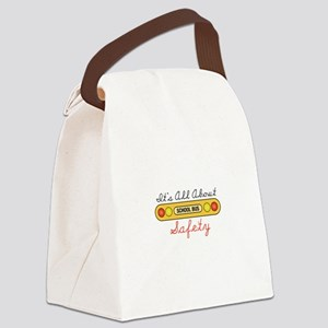 Its All About Safety Canvas Lunch Bag