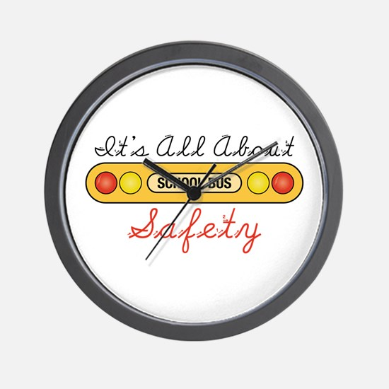 Its All About Safety Wall Clock