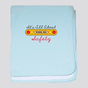 Its All About Safety baby blanket