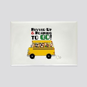 Revved Up And Roaring To Go! Magnets