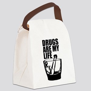 Drugs Are My Life Canvas Lunch Bag
