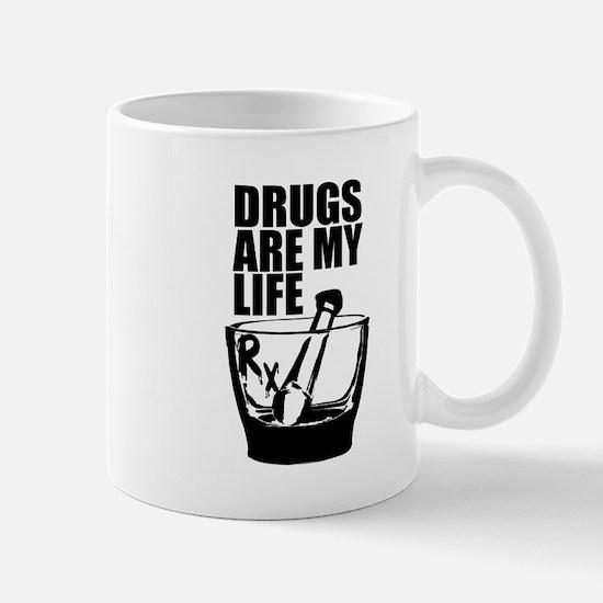Drugs Are My Life Mug