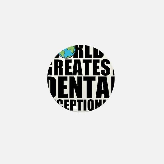 World's Greatest Dental Receptionist Mini Butt