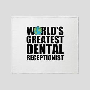 World's Greatest Dental Receptionist Throw Bla