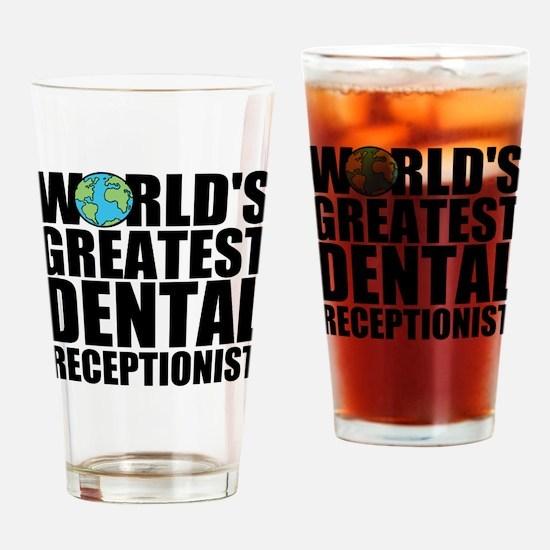 World's Greatest Dental Receptionist Drinking