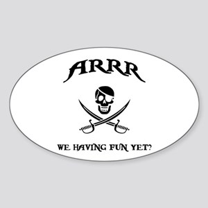 Fun Yet? Oval Sticker