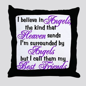 I believe in angels, Throw Pillow