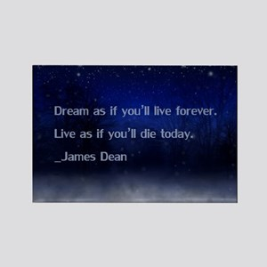 Dream James Dean Quote Rectangle Magnet