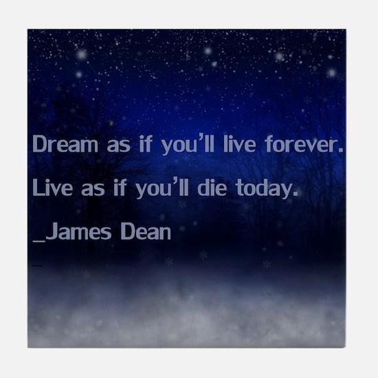 Dream James Dean Quote Tile Coaster