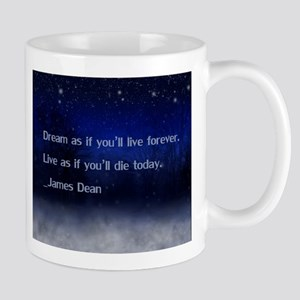 Dream James Dean Quote Mug