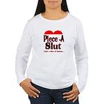 Piece A Slut Women's Long Sleeve T-Shirt