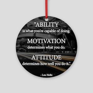 Ability Motivation Attitude Ornament (Round)