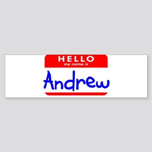 HELLO MY NAME IS ANDREW Bumper Sticker