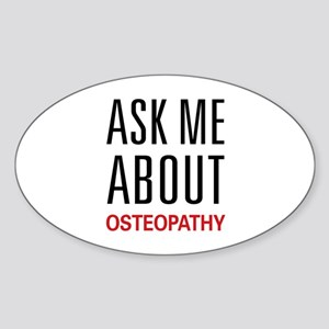 Ask Me About Osteopathy Oval Sticker