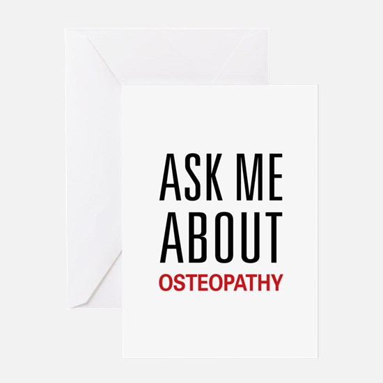 Ask Me About Osteopathy Greeting Card