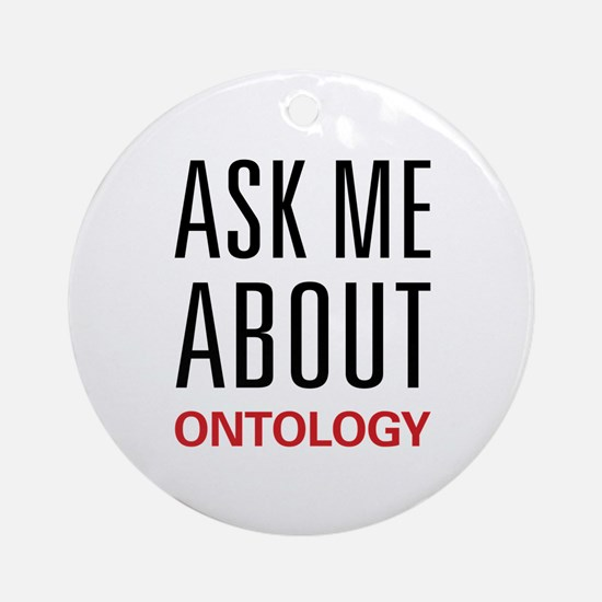 Ask Me About Ontology Ornament (Round)