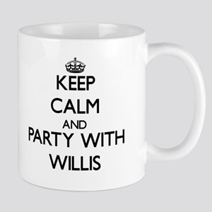 Keep calm and Party with Willis Mugs