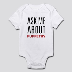 Ask Me About Puppetry Infant Bodysuit