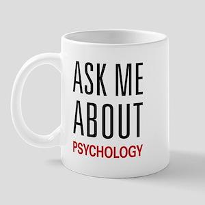 Ask Me About Psychology Mug