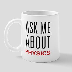 Ask Me Physics Mug