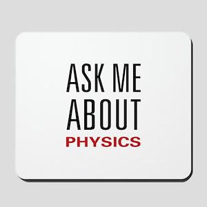 Ask Me Physics Mousepad