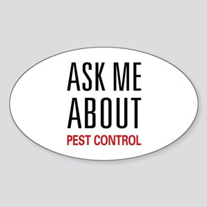 Ask Me About Pest Control Oval Sticker
