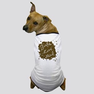 Love Mud Dog T-Shirt