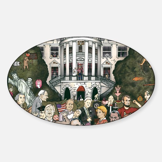 Us presidents at the white house Sticker (Oval)