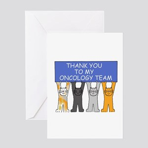 Thanks to my oncology team. Greeting Cards