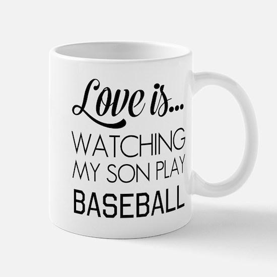 Love is watching my son play baseball Mugs