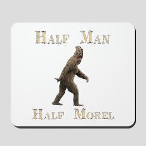 Half man half morel  Mousepad