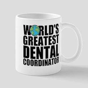 World's Greatest Dental Coordinator Mugs
